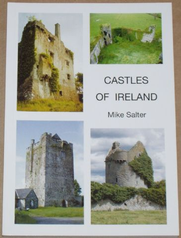 Castles of Ireland, by Mike Salter